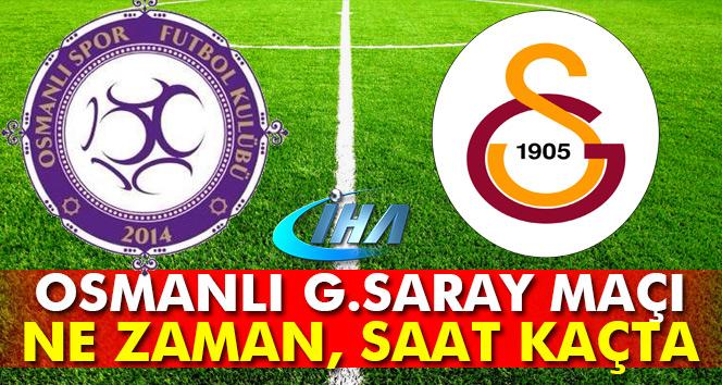 Osmanlıspor Galatasaray maçı ne zaman hangi gün saat kaçta