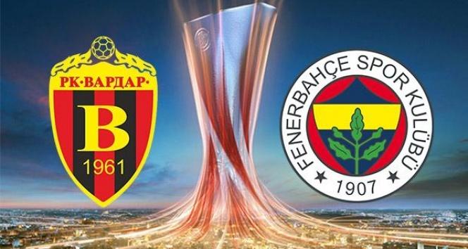 Vardar Fenerbahçe maçı hangi kanallarda canlı şifresiz
