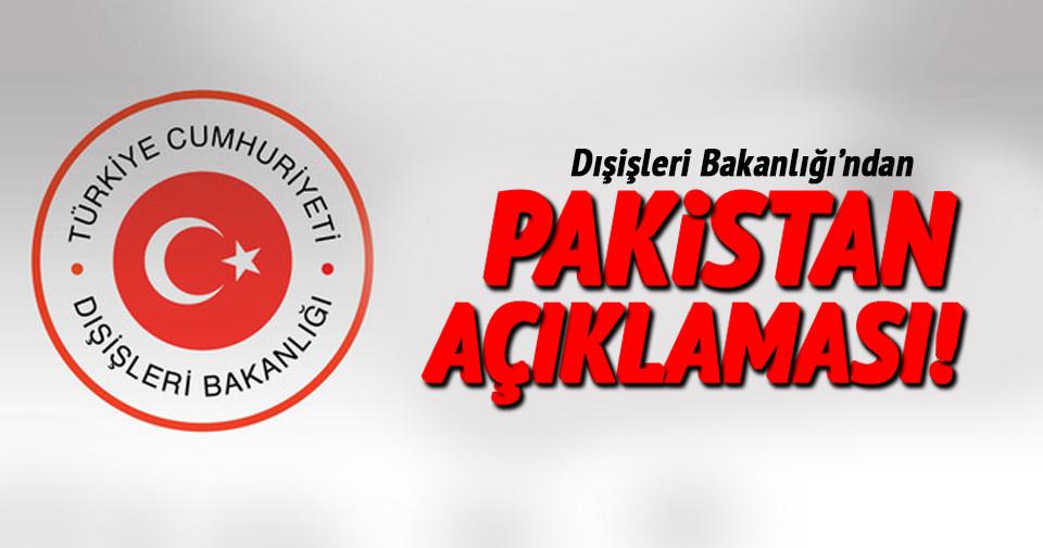 Dışişleri Bakanlığı'ndan Pakistan açıklaması