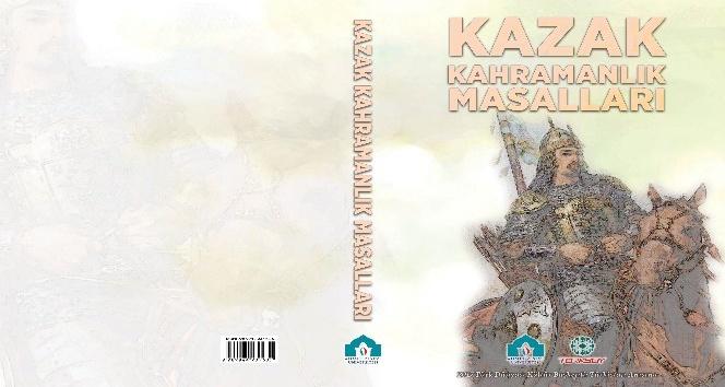 Kazak Kahramanlık Masalları kitabı yayımlandı