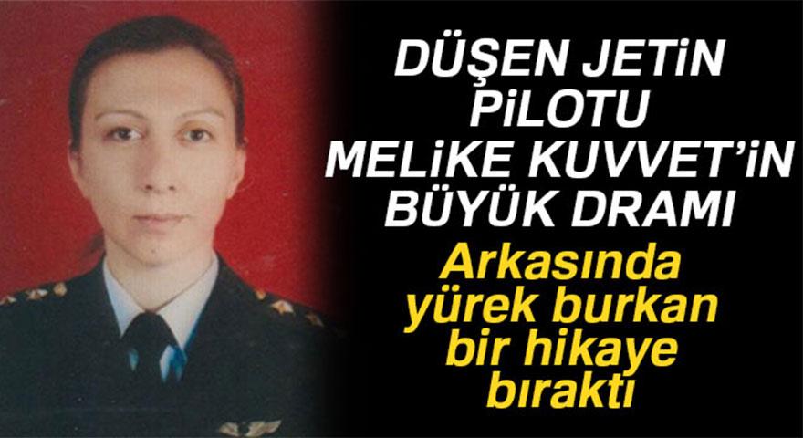 Düşen jetin pilotu Melike Kuvvet'in yürek burkan hikayesi
