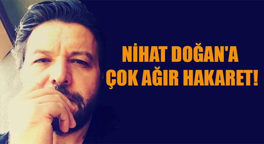 Metin Uca'dan Nihat Doğan'a çok ağır hakaret!