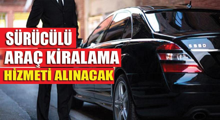 Çalışma Bakanlığı araç kiralama hizmeti alınacaktır