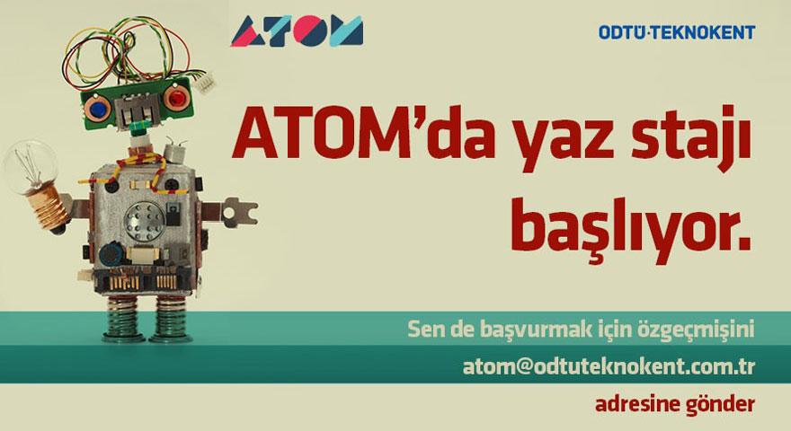 ATOM'da staj başlıyor