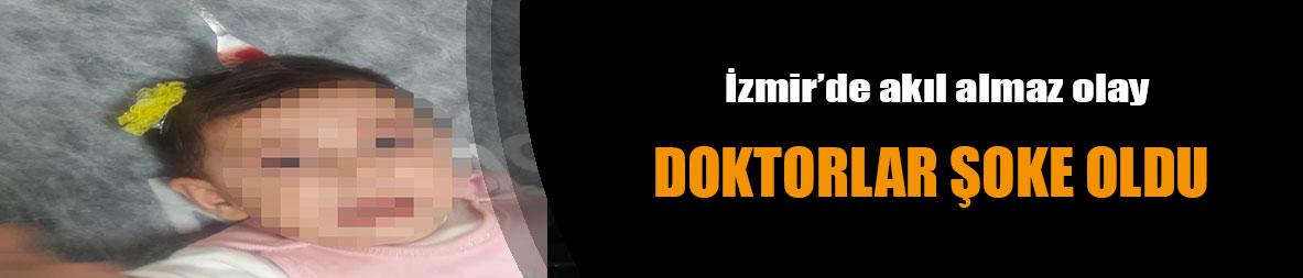 İzmir'de akıl almaz olay! Doktorla şoke oldu