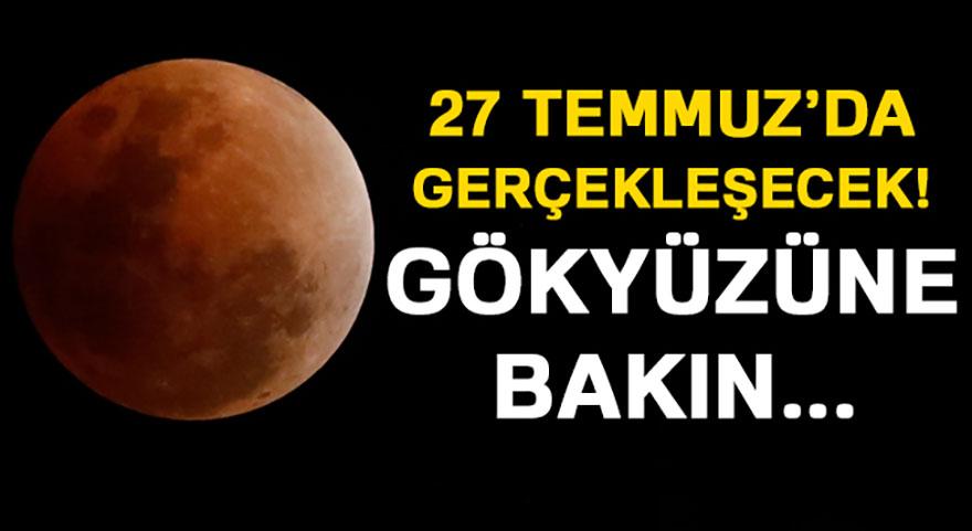 Tam Ay tutulması 27 Temmuz'da! Herkes gökyüzüne baksın