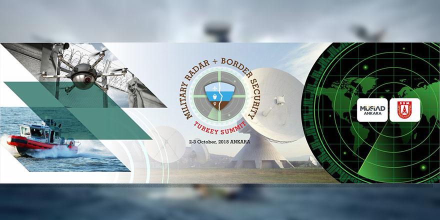 Uluslararası askeri radar ve sınır güvenliği zirvesi başlıyor