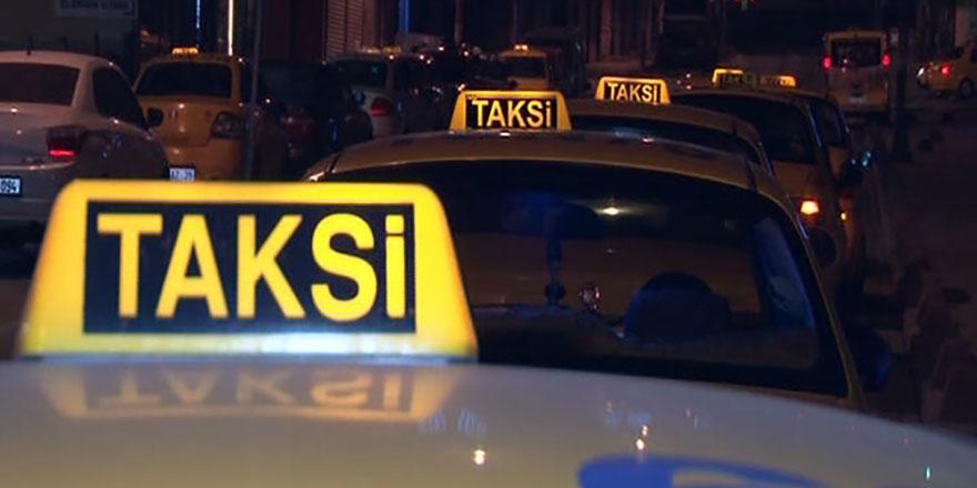 Fırsatçı taksicilere bakanlık 'dur' diyecek