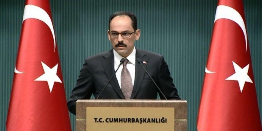 İbrahim Kalın: Kontrol Türkiye'de olacak