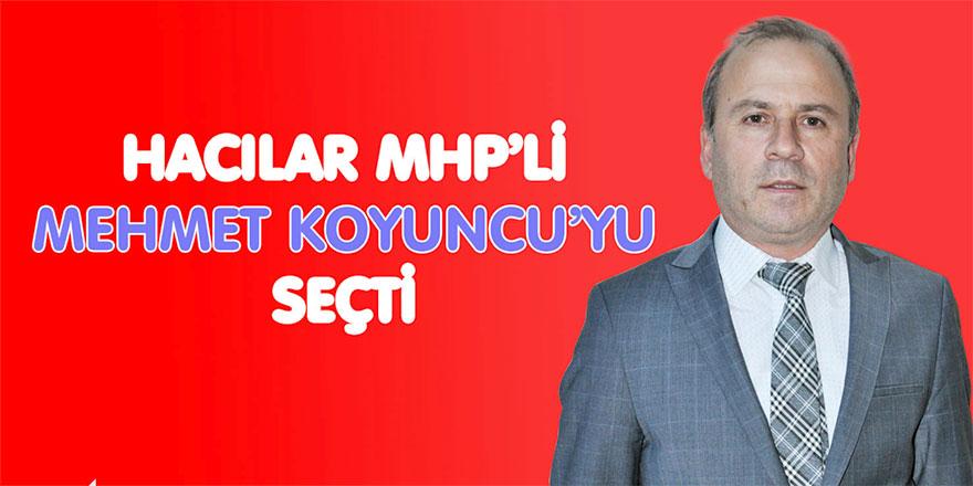 Hacılar Belediye Başkanı Mehmet Koyuncu oldu