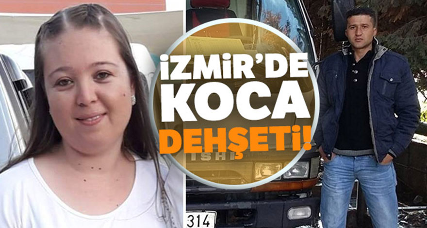 İzmir'de koca dehşeti