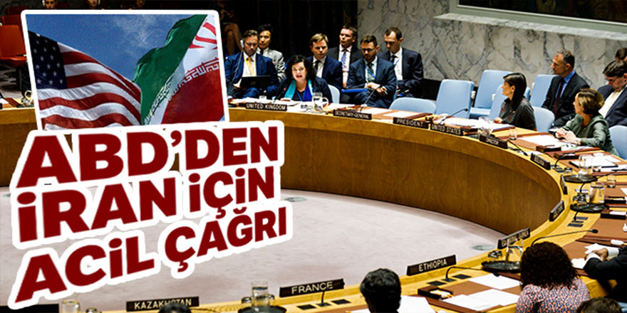 ABD, BMGK'yı İran konusunda acil toplantıya çağırdı