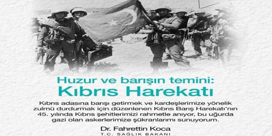 Bakan Koca'dan Kıbrıs Barış Harekatı paylaşımı