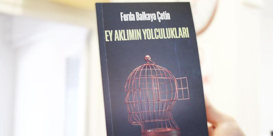Ferda Balkaya Çetin'in yeni şiir kitabı raflarda