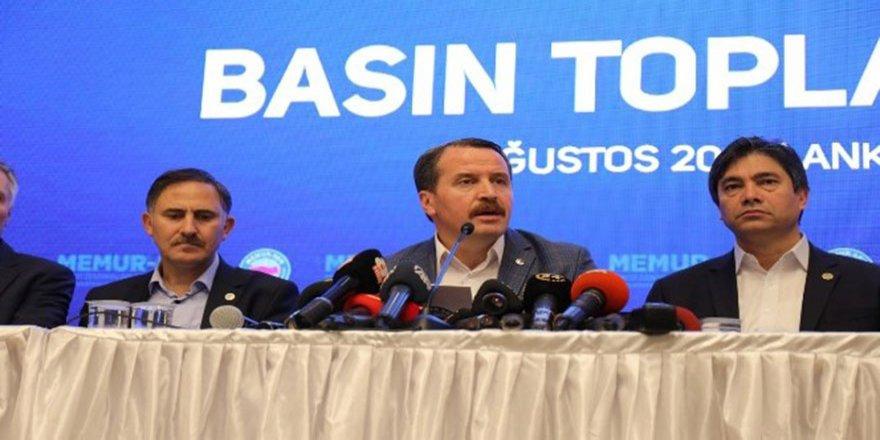 Ali Yalçın: Memur zammı için yeni teklif bekliyoruz