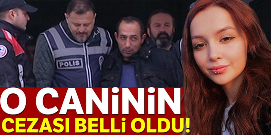 Ceren'in katili Özgür Arduç'un cezası belli oldu