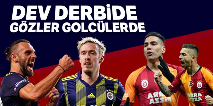 Fenerbahçe-Galatasaray derbisinde gözler golcülerde