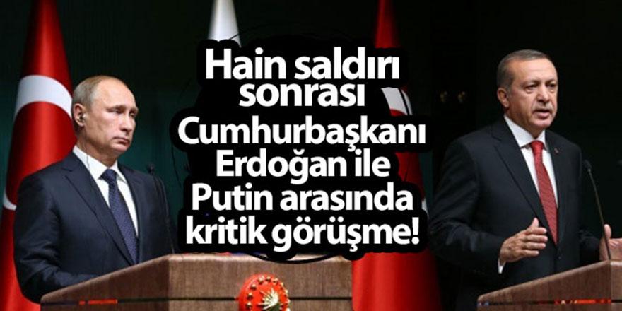 Putin'den Cumhurbaşkanı Erdoğan'a telefon