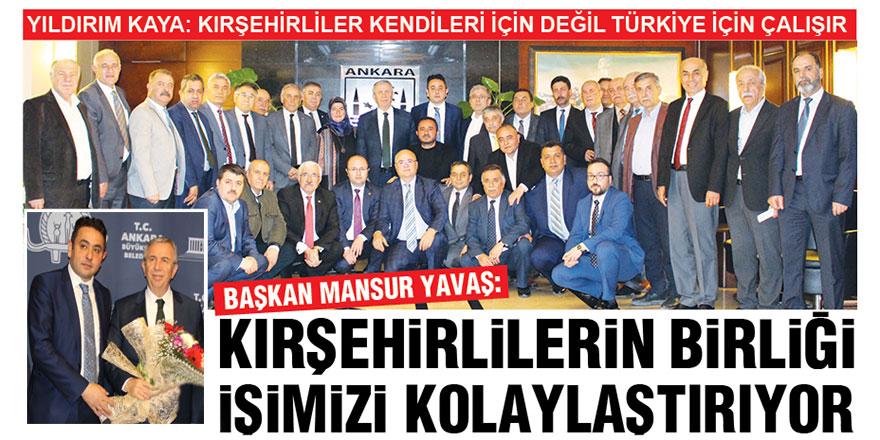 Mansur Yavaş: Kırşehirlilerin birliği işimizi kolaylaştırıyor
