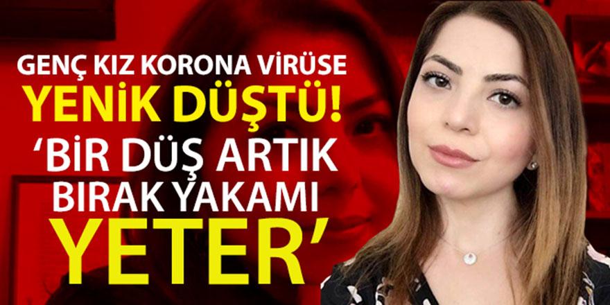 33 yaşındaki Dilek Tahtalı korona virüse yenik düştü
