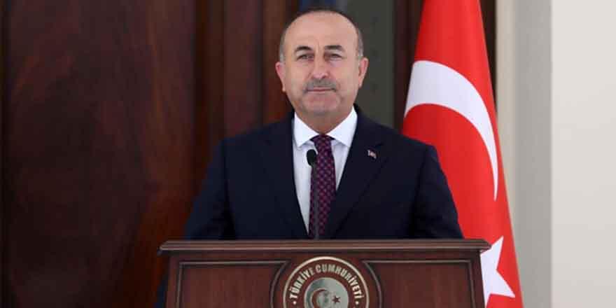 Bakan Çavuşoğlu'nda önemli açıklama