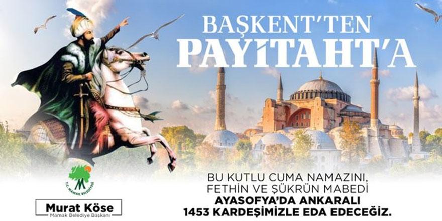 1453 Ankaralı Ayasofya Camii'ne gidiyor