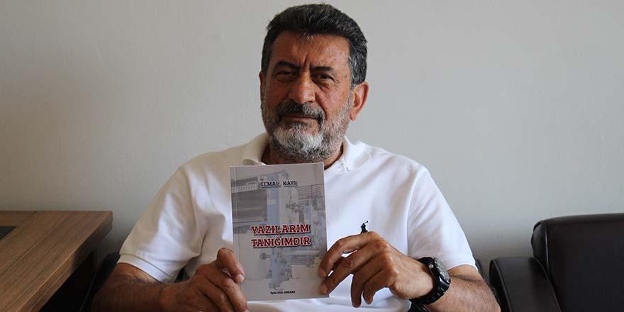 """Cemal Kayı'nın """"Yazılarım Tanığımdır"""" kitabı yayınlandı"""
