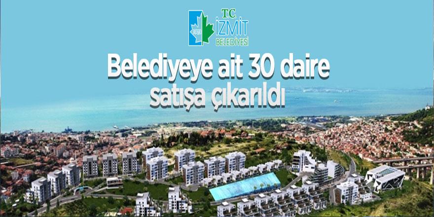 İzmit Belediyesi 30 adet daire satıyor
