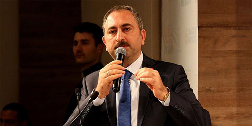 Adalet Bakanı Gül: Siparişle tutuklama olmaz