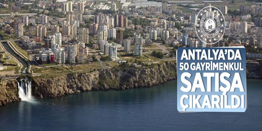 Antalya'da 50 gayrimenkul satışa çıkarıldı