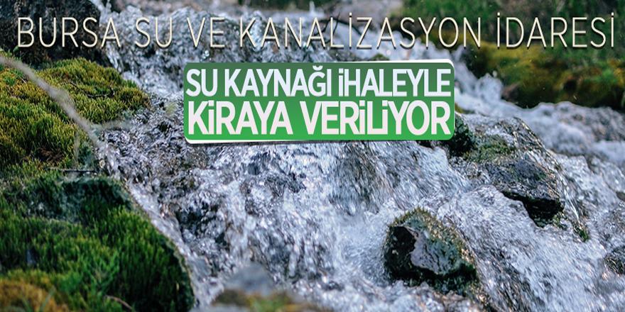 BUSKİ İnegöl Sulhiye'de su kaynağını ihale usulü ile kiraya verecek