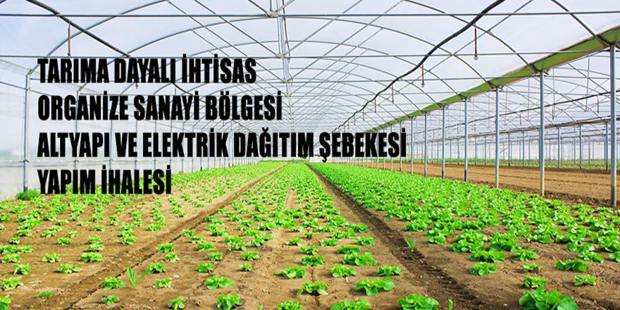Zonguldak (Sera) Tarıma Dayalı İhtisas Organize Sanayi Bölgesi Altyapı ve Elektrik Dağıtım Şebekesi Yapım İhalesi
