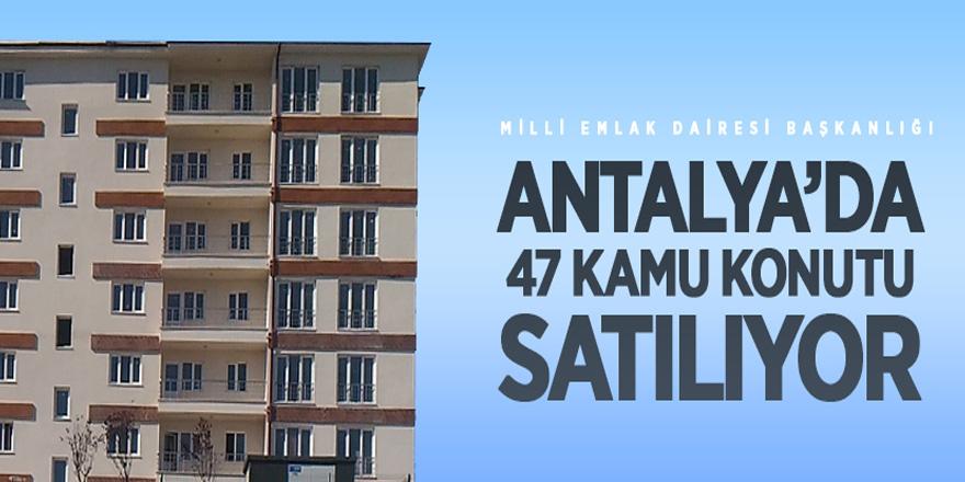 Antalya'da kamu konutları satışa çıkarılıyor