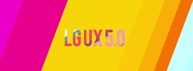 LG UX 5.0 arayüzünü tanıtan video yayınlandı!