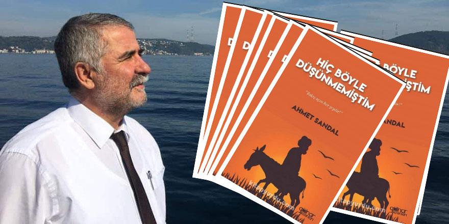 Şair Ahmet Sandal'ın altıncı kitabı raflarda