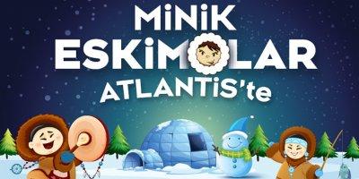 Yarıyıltatilinin adresi: Atlantis