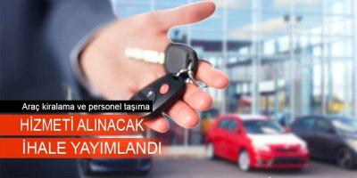 Araç kiralama ve personel taşıma hizmeti alınacak