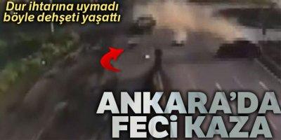 Ankara'da feci kaza kamerada