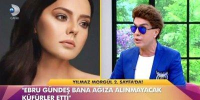 Yılmaz Morgül,'den Ebru Gündeş'e suçlama