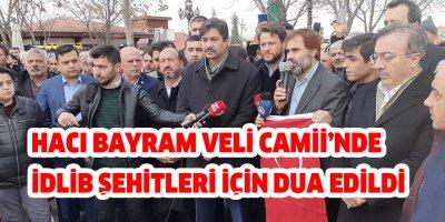 Hacı Bayram Veli Camii'nde İdlib şehitleri için dua edildi