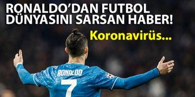 Cristiano Ronaldo'dan futbol dünyasını sarsan haber