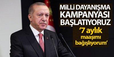 Cumhurbaşkanı Erdoğan, bağış kampanyası başlattı