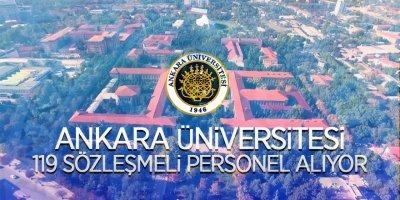 Ankara Üniversitesi 119 sözleşmeli personel alacak