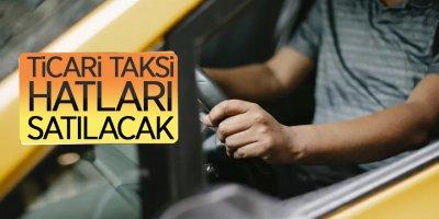 Ticari taksi hatları satılacak