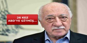 FETÖ elebaşı Gülen'in dişçisi 26 kez ABD'ye gitmiş