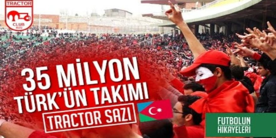 Dünyada en çok Türk taraftara sahip olan takım: Traktör Sazi