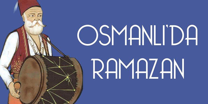 Osmanlı'da Ramazan Ayı ve Bayramı