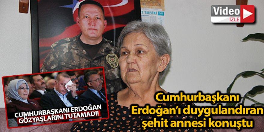 Cumhurbaşkanı Erdoğan'ı duygulandıran şehit annesi konuştu