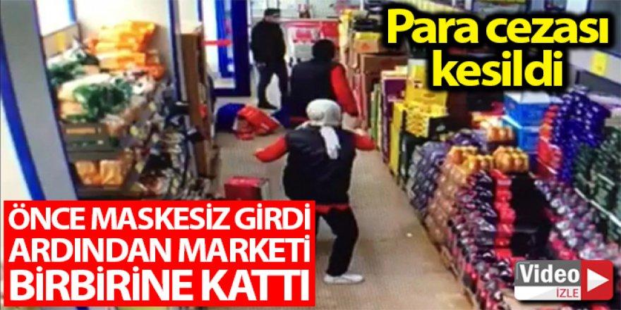 Marketi birbirine katan adama para cezası
