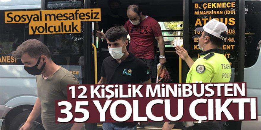 Sosyal mesafesiz minibüs yolcuğu! 12 yerine 35 kişi çıktı